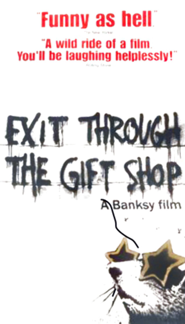 Exit Through the Gift Shop Poster Limited Edition Print by  Banksy