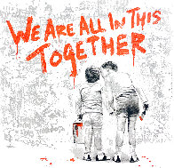 We Are All in This Together 2020 Limited Edition Print by Mr. Brainwash - 0