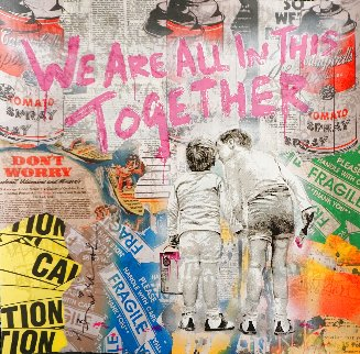 We Are All in This Together 2020 22x22 Works on Paper (not prints) - Mr. Brainwash