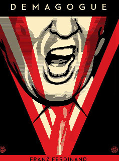 Demagogue 2016 Limited Edition Print by Shepard Fairey