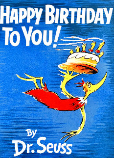 Happy Birthday to You! 2000 Limited Edition Print - Dr. Seuss