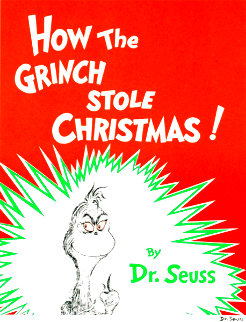 How the Grinch Stole Christmas Limited Edition Print - Dr. Seuss