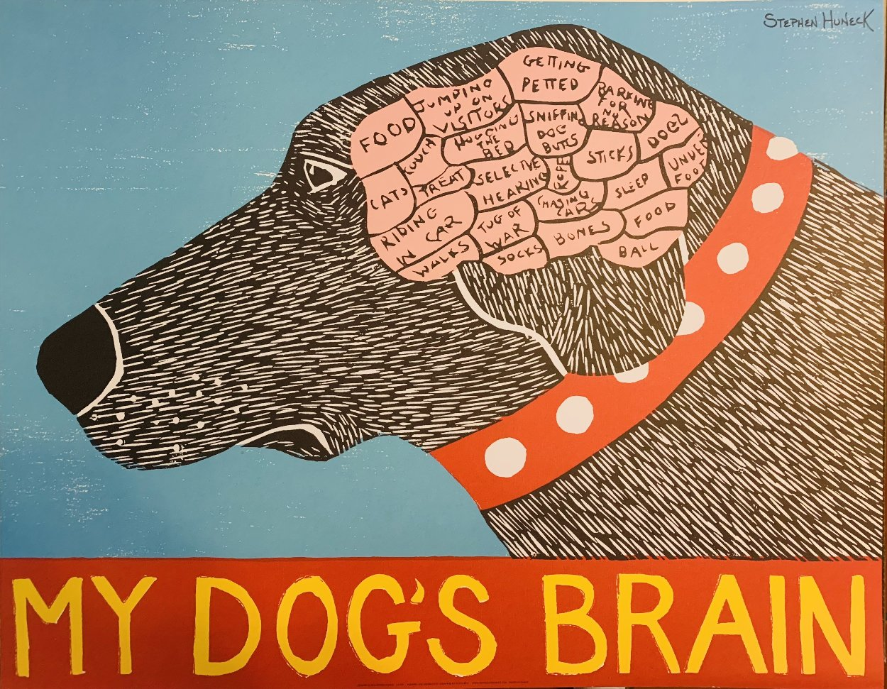 My Dog's Brain, and True Love Set of 2  Limited Edition Print by Stephen Huneck