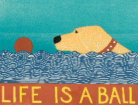 Life is a Ball - Yellow Lab 1997 Limited Edition Print by Stephen Huneck - 2