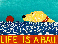 Life is a Ball - Yellow Lab 1997 Limited Edition Print by Stephen Huneck - 0