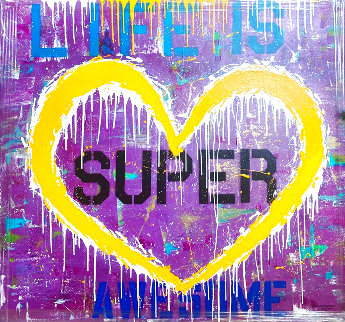 Life is Super 2021 55x60 Huge Original Painting -  Jozza