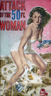 Attack of the 50 Ft. Women 2006 Limited Edition Print by Steve Kaufman