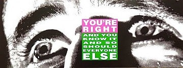 You're Right And You Know It 2010 Limited Edition Print - Barbara Kruger