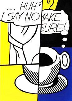 Huh? I Say No… Make Sure 1976 Limited Edition Print - Roy Lichtenstein