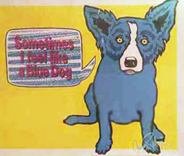 Sometimes I Feel Like a Blue Dog 1991 Limited Edition Print by Blue Dog George Rodrigue