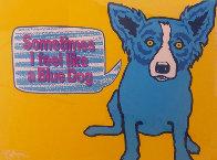 Sometimes I Feel Like a Blue Dog 1991 Limited Edition Print by Blue Dog George Rodrigue - 0