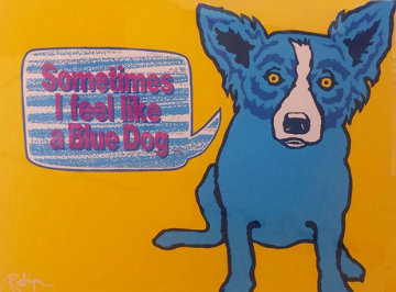 Sometimes I Feel Like a Blue Dog 1991 Limited Edition Print - Blue Dog George Rodrigue