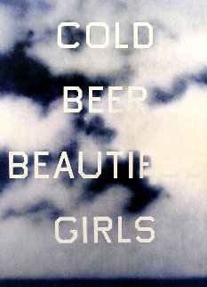 Cold Beer Beautiful Girls 2009 Limited Edition Print by Edward Ruscha