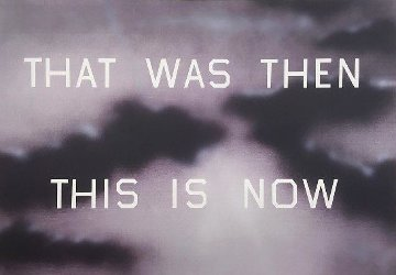 That Was Then This Now 2014 Limited Edition Print by Edward Ruscha