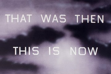 That Was Then This Is Now 2014 Limited Edition Print - Edward Ruscha