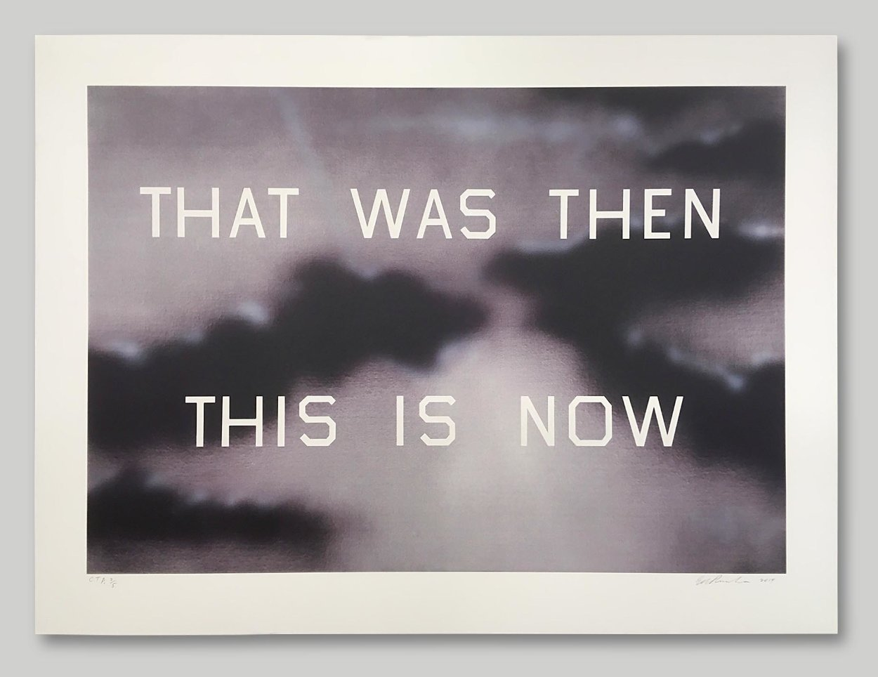 That Was Then This Is Now 2014 TP Limited Edition Print by Edward Ruscha