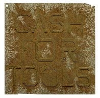 Cash For Tools #2, From Rusty Signs 2014 Limited Edition Print by Edward Ruscha - 1