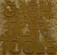 Cash For Tools #2, From Rusty Signs 2014 Limited Edition Print by Edward Ruscha - 0